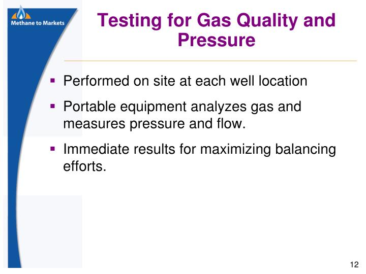 Testing for Gas Quality and Pressure