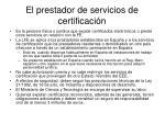 el prestador de servicios de certificaci n