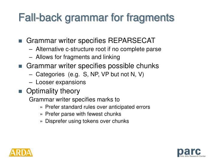 Fall-back grammar for fragments