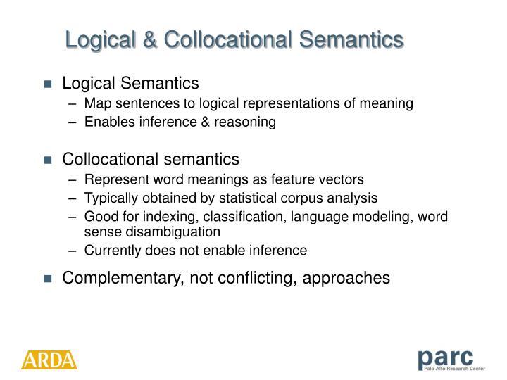 Logical & Collocational Semantics