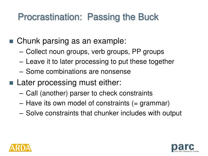 Procrastination:  Passing the Buck