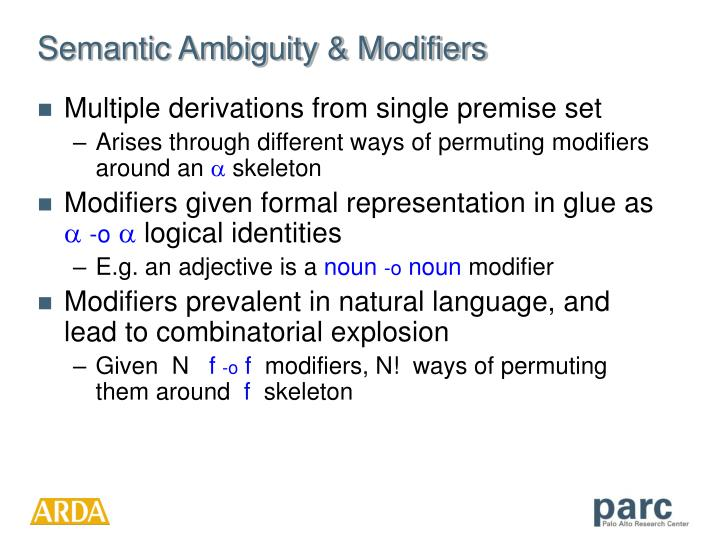 Semantic Ambiguity & Modifiers
