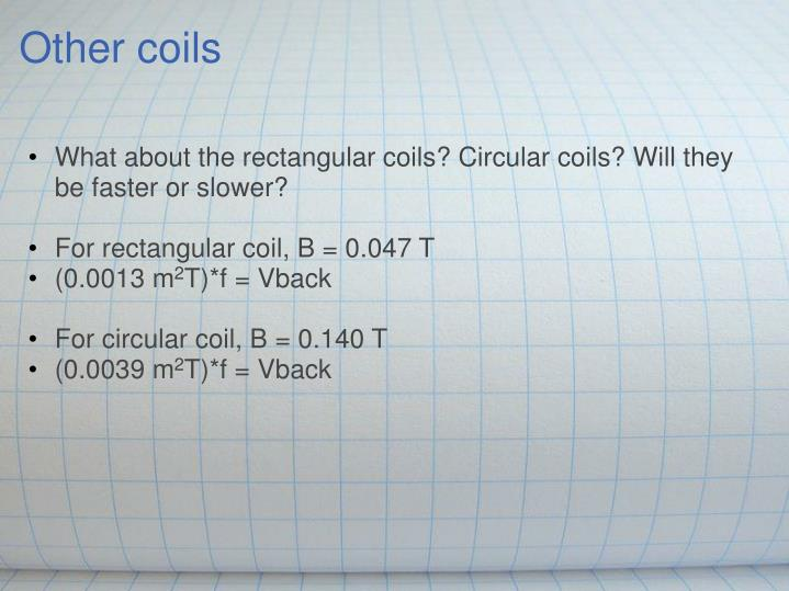 Other coils
