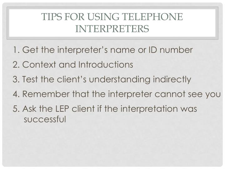 Tips for Using Telephone Interpreters
