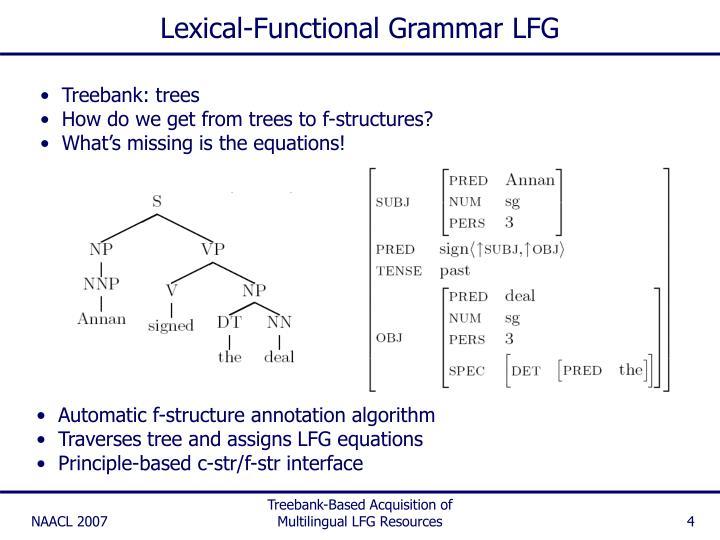 Lexical-Functional Grammar LFG
