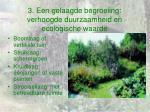3 een gelaagde begroeiing verhoogde duurzaamheid en ecologische waarde