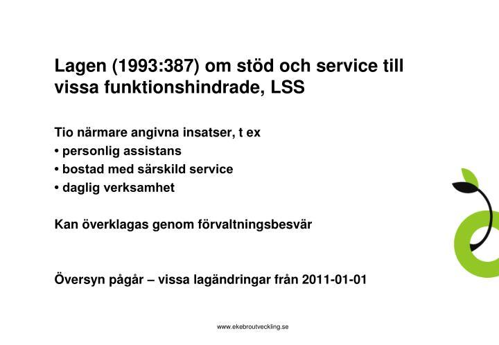 Lagen (1993:387) om stöd och service till vissa funktionshindrade, LSS