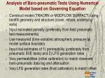 analysis of baro pneumatic tests using numerical model based on governing equation