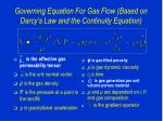 governing equation for gas flow based on darcy s law and the continuity equation