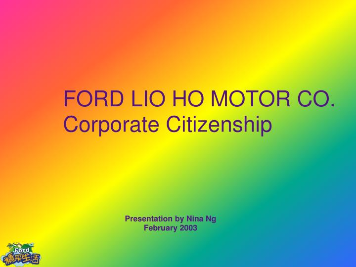 Ford lio ho motor co corporate citizenship