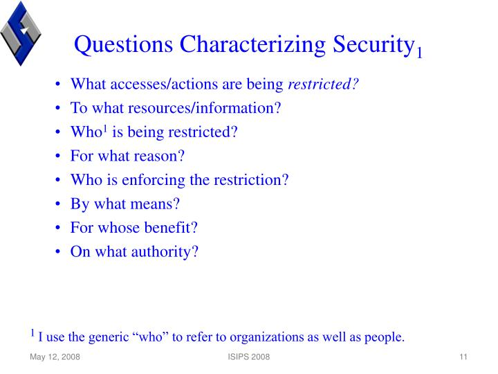 Questions Characterizing Security