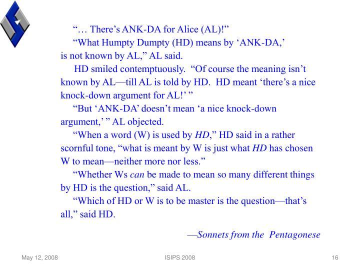 """""""… There's ANK-DA for Alice (AL)!"""""""