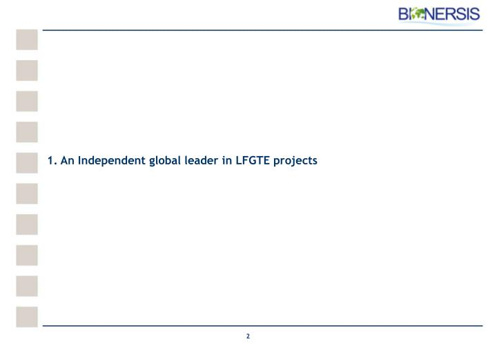 1. An Independent global leader in LFGTE projects