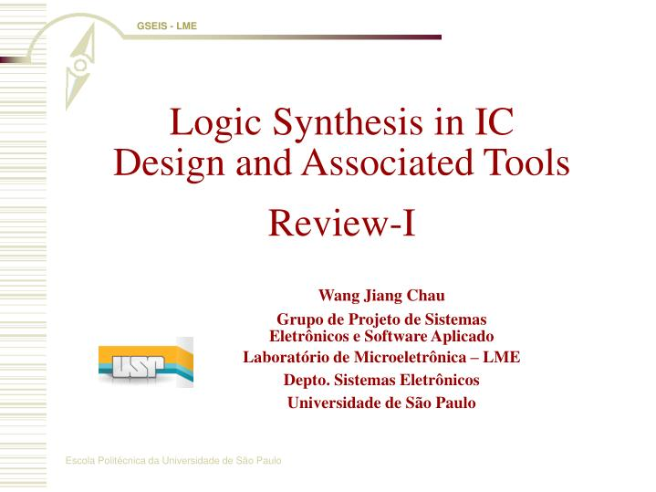 Logic Synthesis in IC Design and Associated Tools