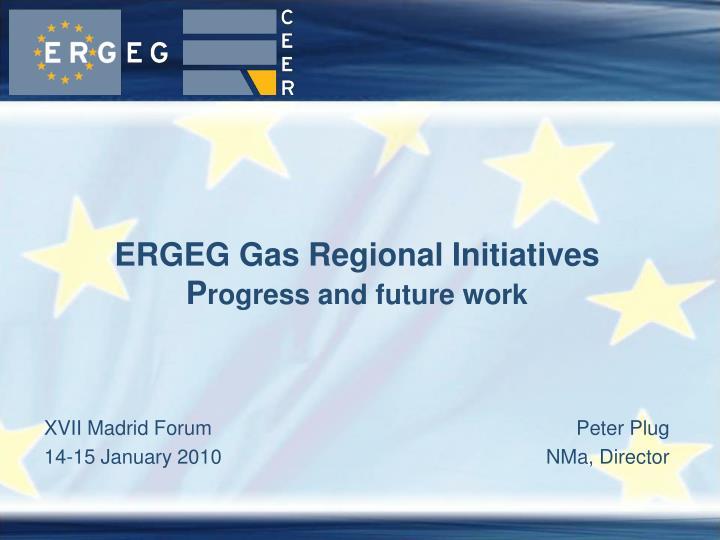 ERGEG Gas Regional Initiatives