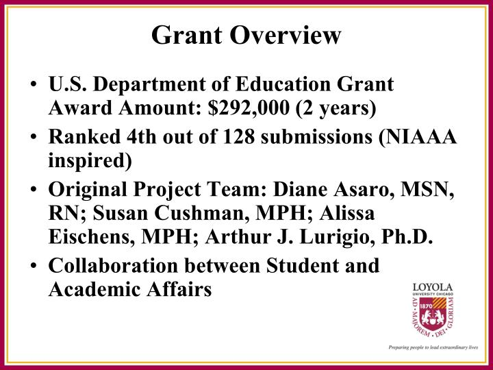 U.S. Department of Education Grant   Award Amount: $292,000 (2 years)
