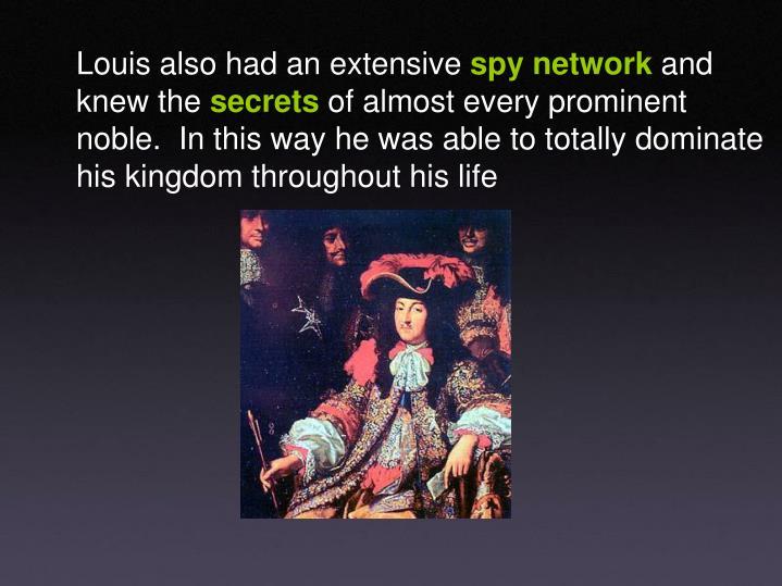 Louis also had an extensive