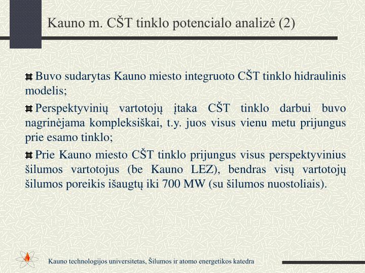 Kauno m. CŠT tinklo potencialo analizė (2)