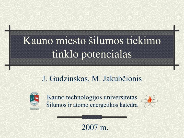 Kauno miesto šilumos tiekimo tinklo potencialas