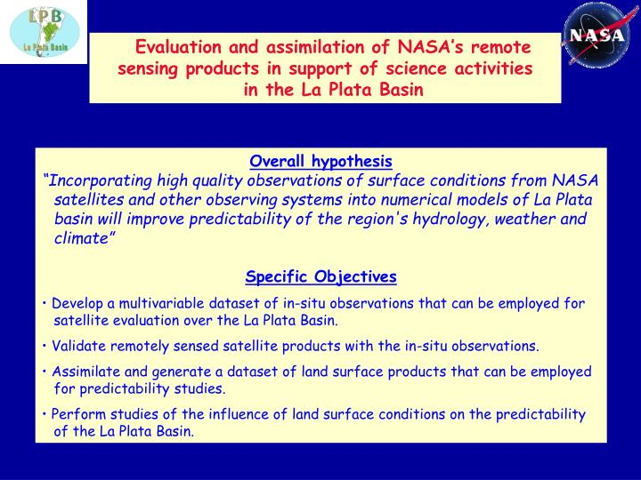 Evaluation and assimilation of NASA's remote sensing products in support of science activities