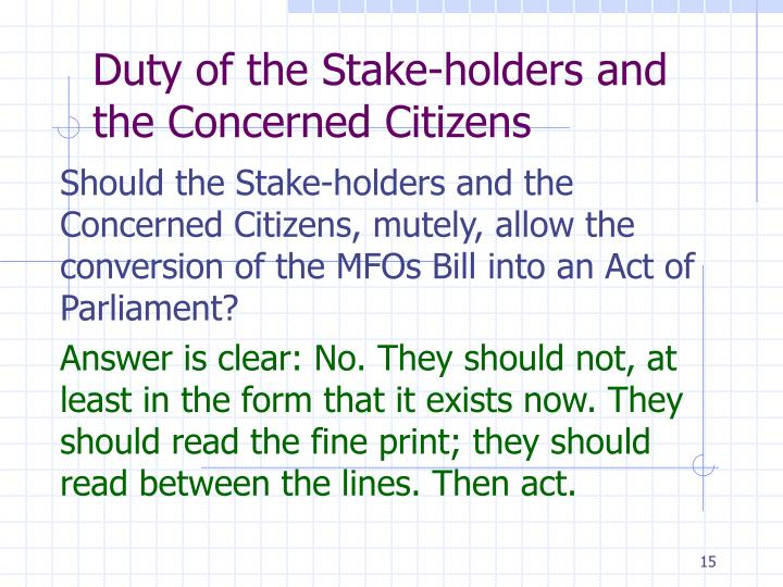 Duty of the Stake-holders and the Concerned Citizens
