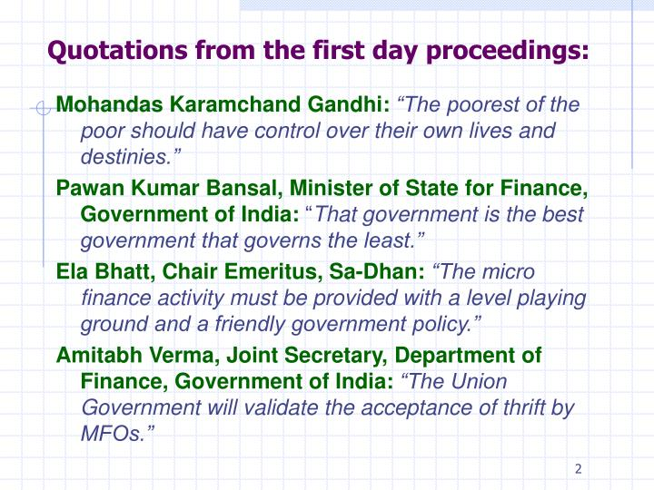 Quotations from the first day proceedings: