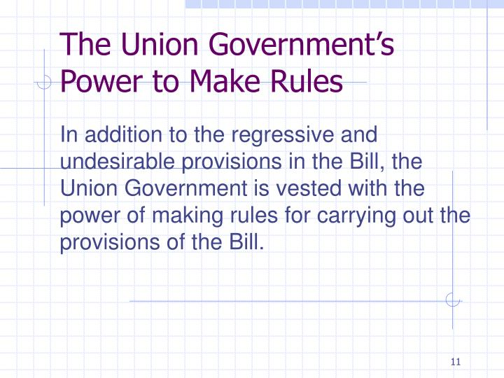 The Union Government's Power to Make Rules