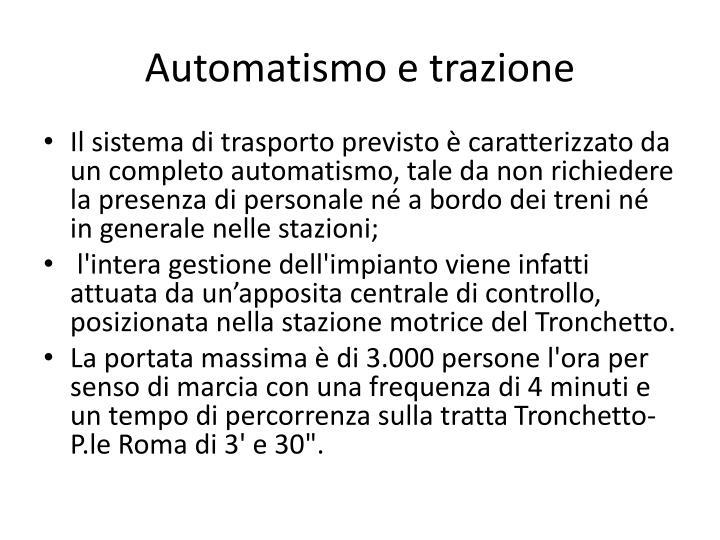 Automatismo e trazione