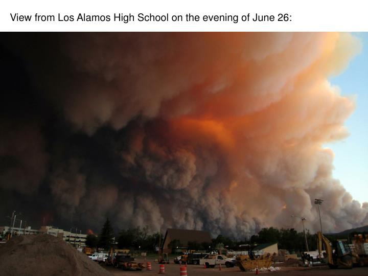 View from Los Alamos High School on the evening of June 26: