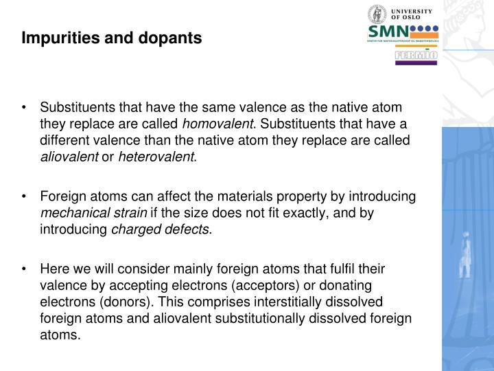 Impurities and dopants