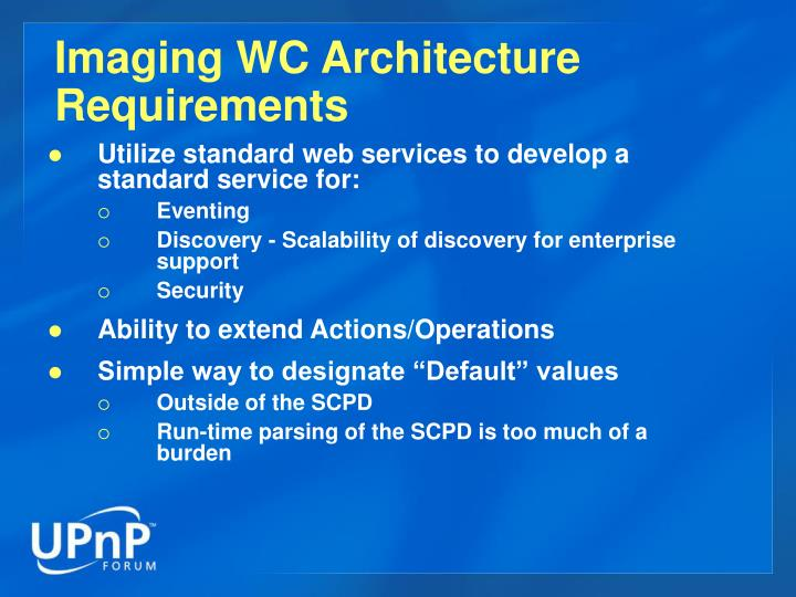 Imaging WC Architecture Requirements
