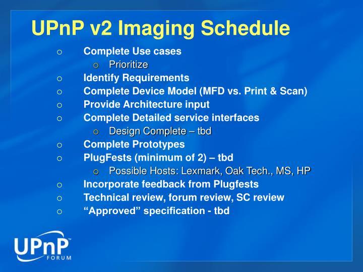 UPnP v2 Imaging Schedule
