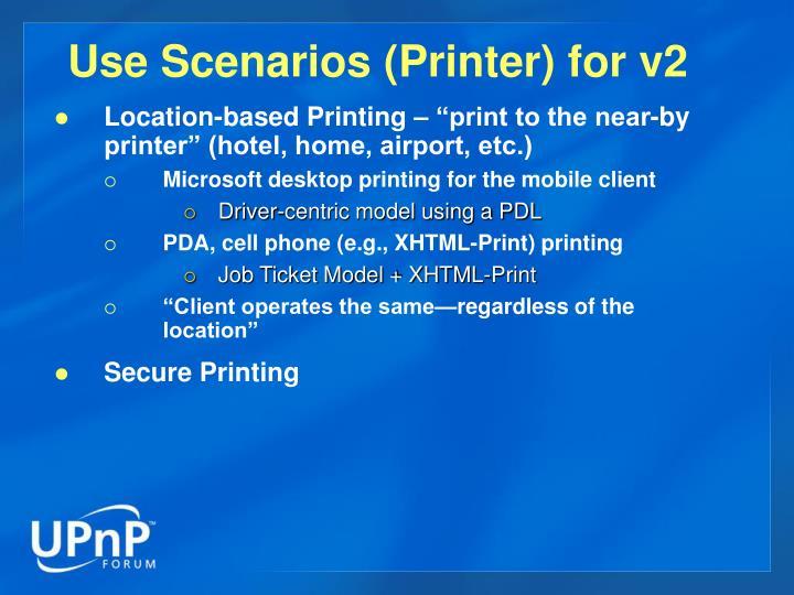Use Scenarios (Printer) for v2