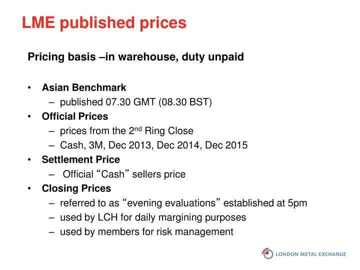 LME published prices