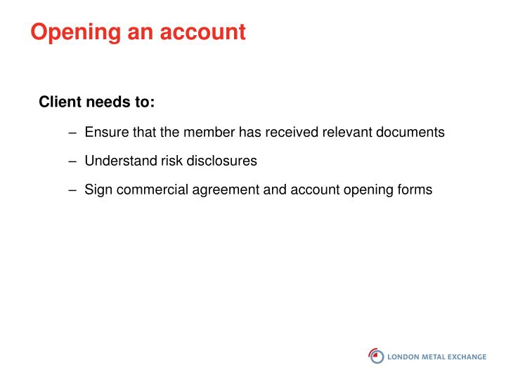 Opening an account