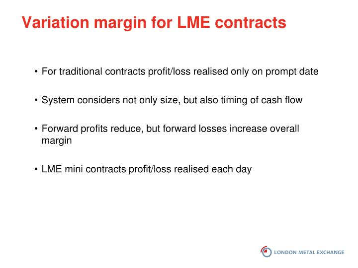 Variation margin for LME contracts