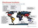 warehouse locations over 700 storage facilities listed by the lme