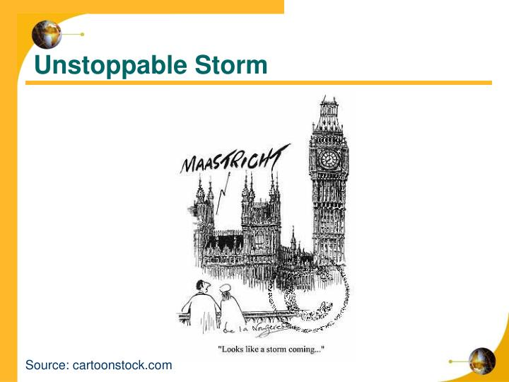 Unstoppable Storm