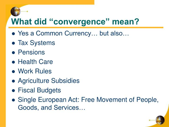 "What did ""convergence"" mean?"