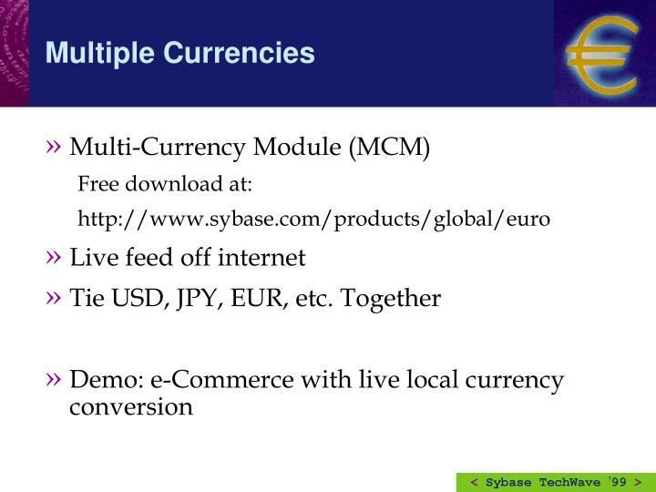 Multi-Currency Module (MCM)