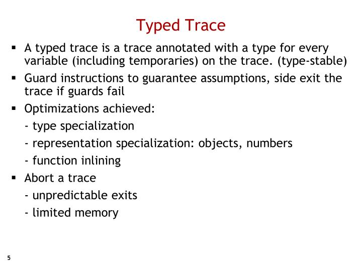 Typed Trace