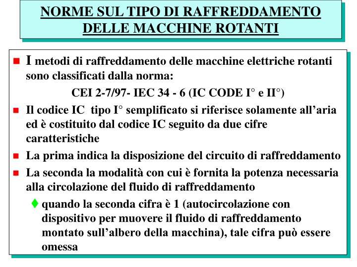 NORME SUL TIPO DI RAFFREDDAMENTO DELLE MACCHINE ROTANTI