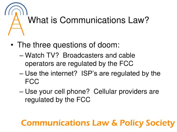 What is Communications Law?