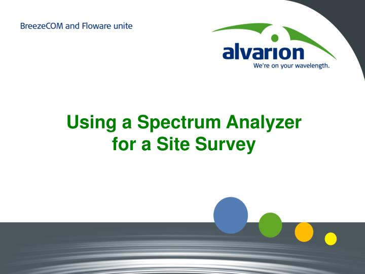 Using a Spectrum Analyzer for a Site Survey