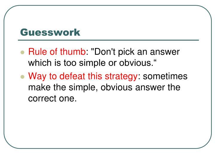 Guesswork