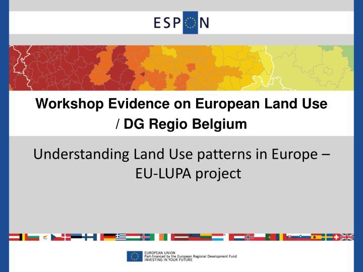 Workshop Evidence on European Land Use
