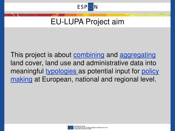EU-LUPA Project aim