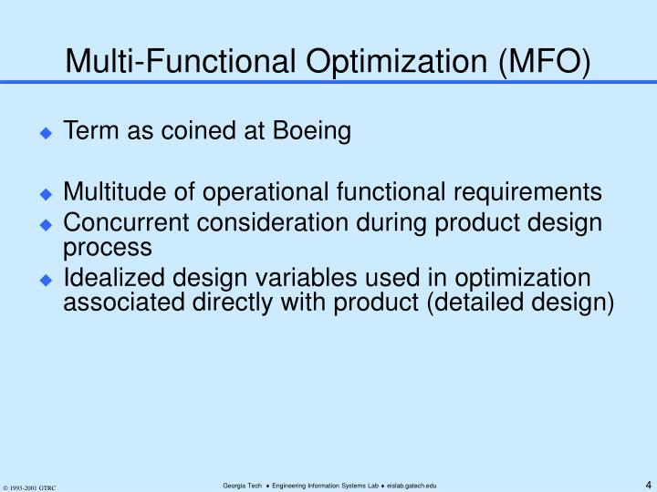 Multi-Functional Optimization (MFO)