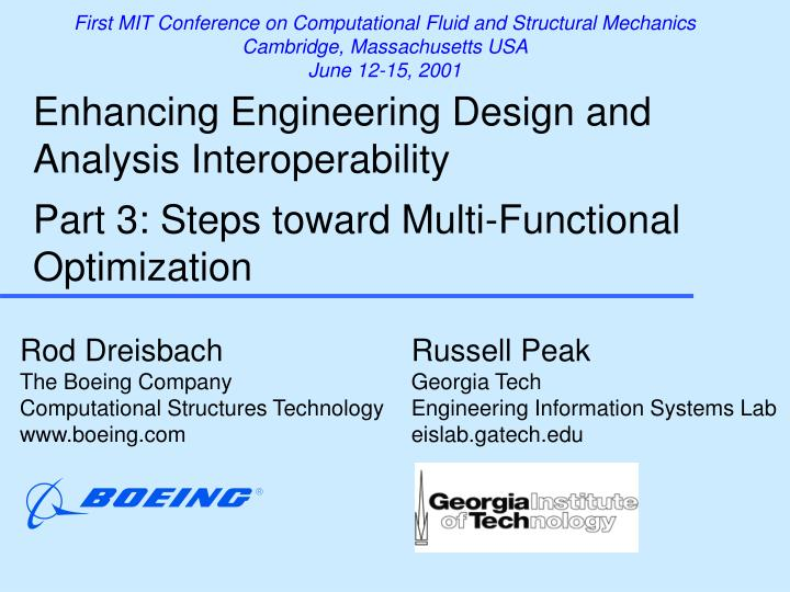 First MIT Conference on Computational Fluid and Structural Mechanics