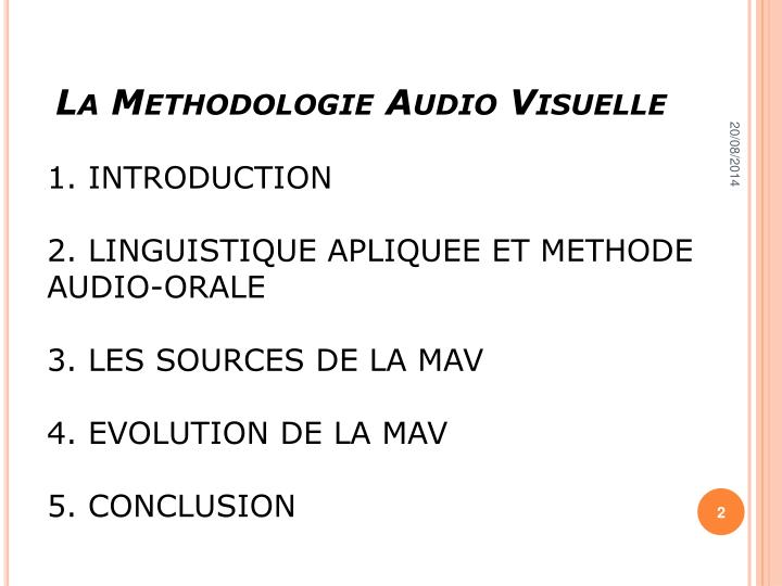 La Methodologie Audio Visuelle